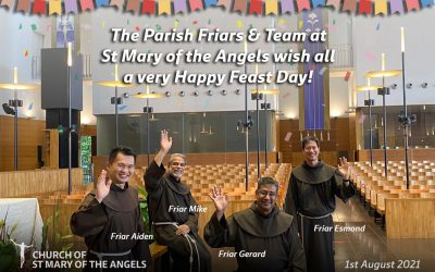 Our Franciscan Parish Celebrating the Feast of St Mary of the Angels