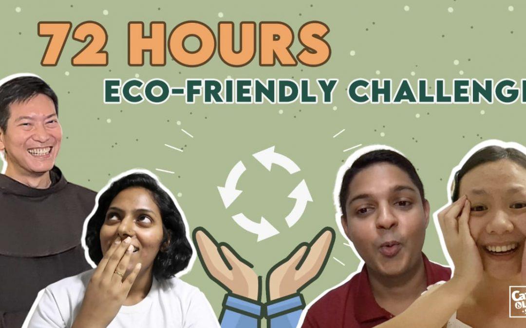 72 Hours Eco-Friendly Challenge