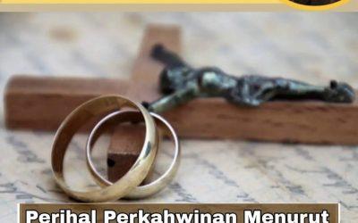 Perihal Perkahwinan Menurut Ajaran Gereja Katolik